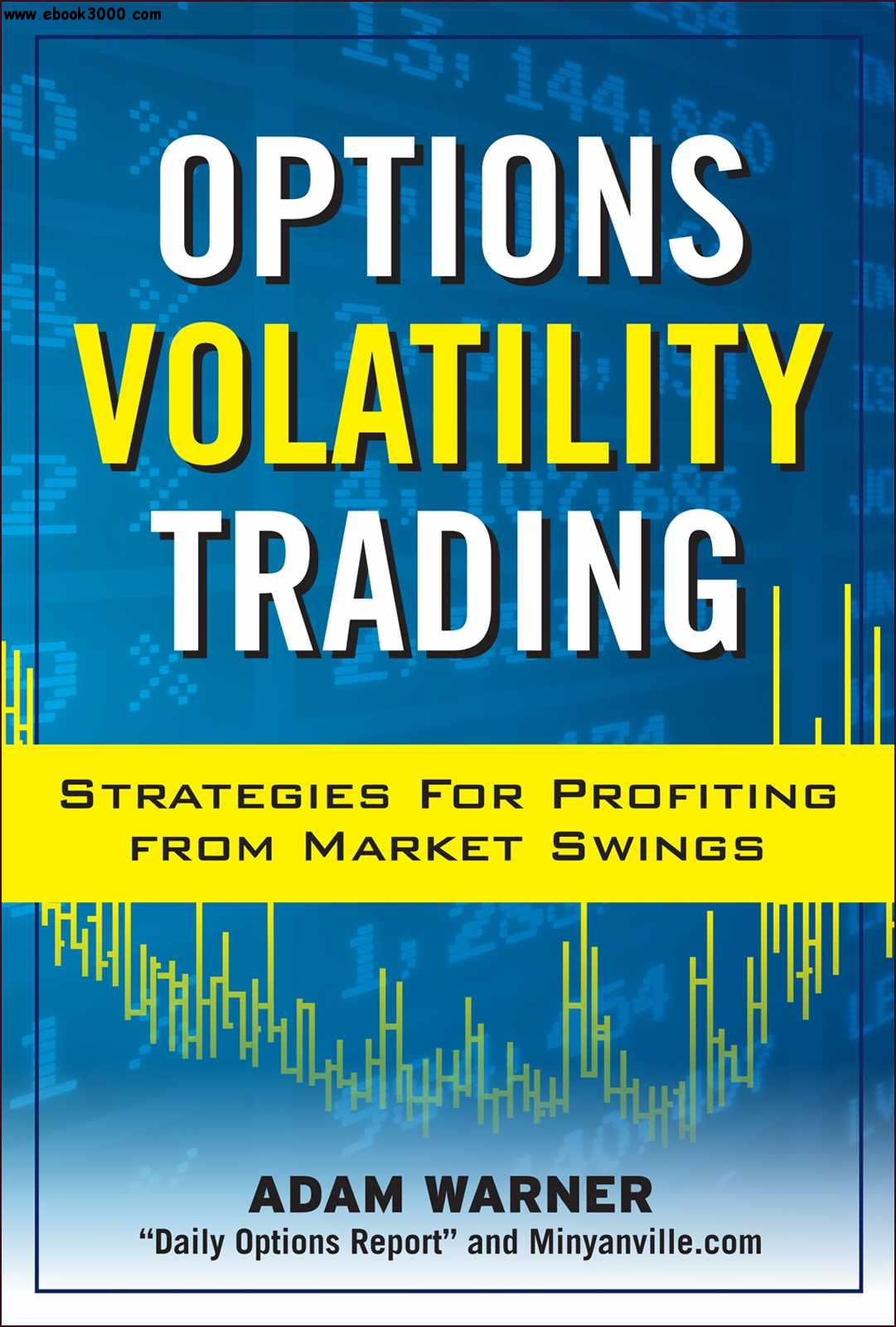 Option volatility trading strategies download