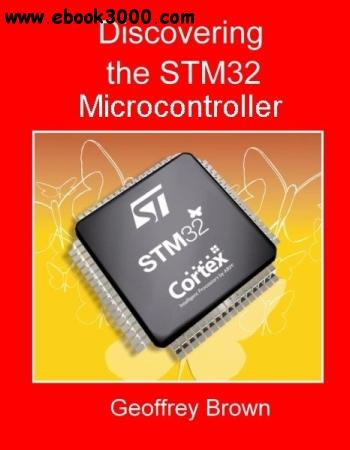 Discovering the STM32 Microcontroller - Free eBooks Download