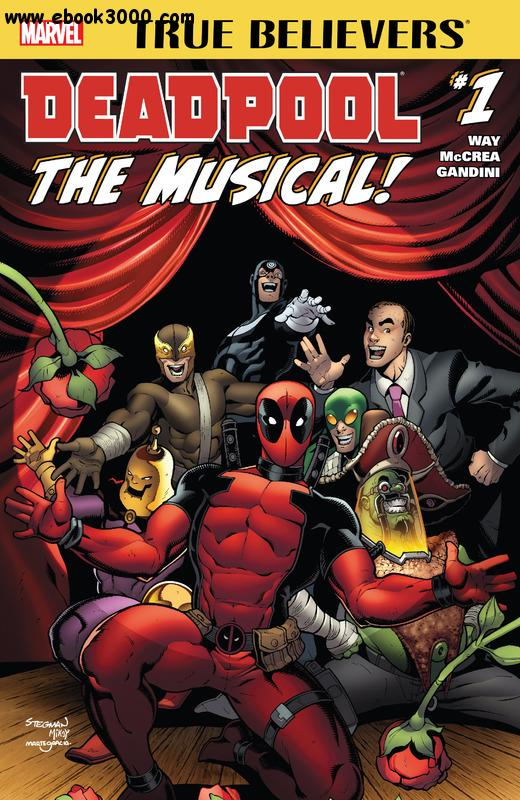True Believers - Deadpool The Musical 001 (2016) free download