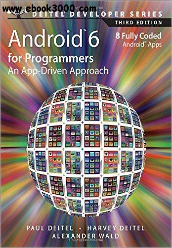 Android 6 for Programmers: An App-Driven Approach (3rd Edition) free download