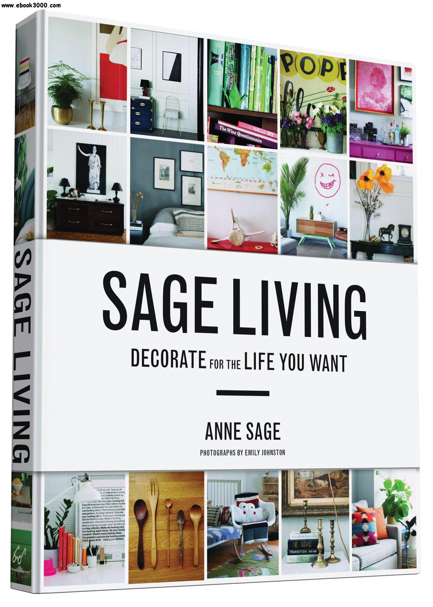 Sage Living: Decorate for the Life You Want free download