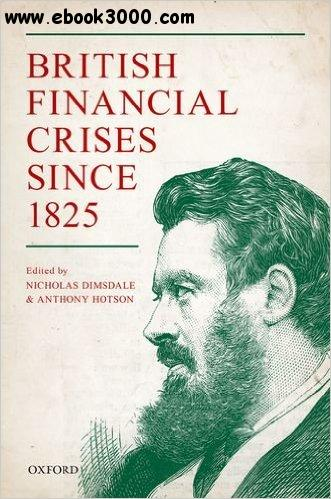 British Financial Crises since 1825 free download