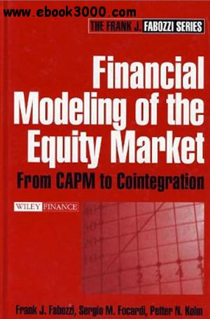 Financial Modeling of the Equity Market: From CAPM to Cointegration free download