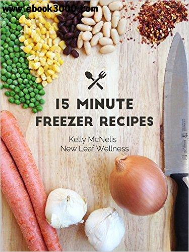 15-Minute Freezer Recipes free download