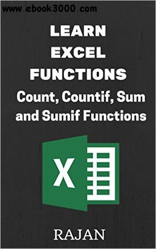 Learn Excel Functions: Count, Countif, Sum and Sumif free download