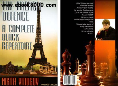 The French Defence: A Complete Black Repertoire free download
