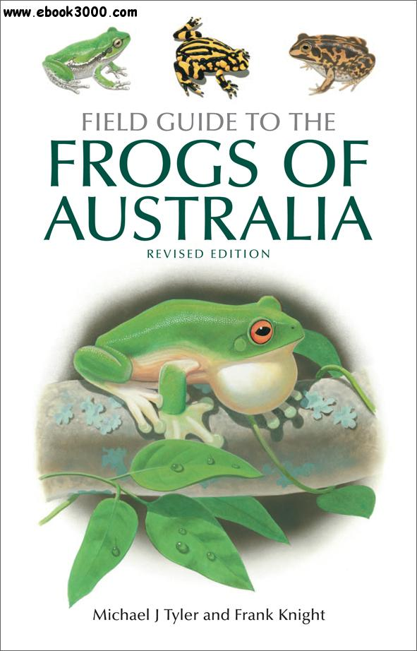 Field Guide to the Frogs of Australia free download