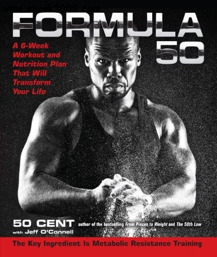 Formula 50: A 6-Week Workout and Nutrition Plan That Will Transform Your Life free download