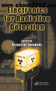 Electronics for Radiation Detection free download