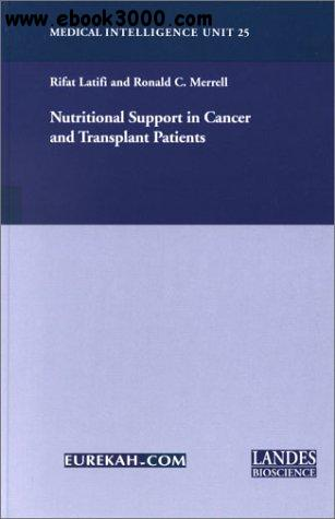 Nutritional Support in Cancer and Transplant Patients free download