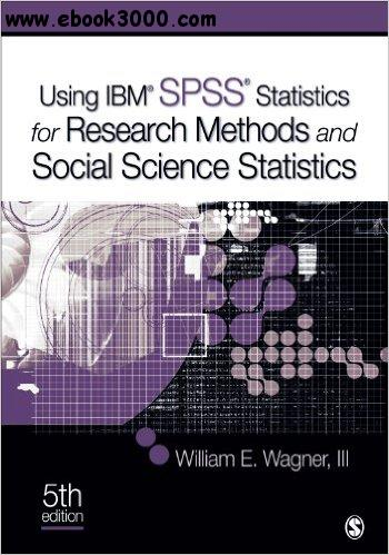 Using IBM? SPSS? Statistics for Research Methods and Social Science Statistics free download