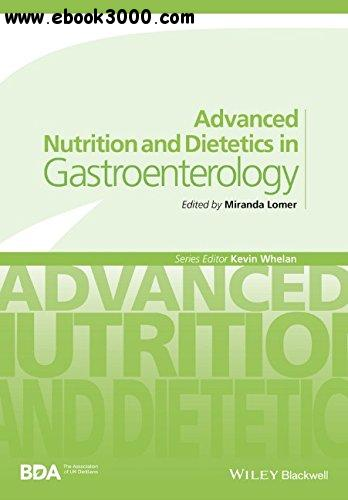 Advanced Nutrition and Dietetics in Gastroenterology free download