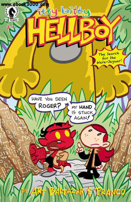 Itty Bitty Hellboy - The Search for the Were-Jaguar! 03 (of 04) (2016) free download