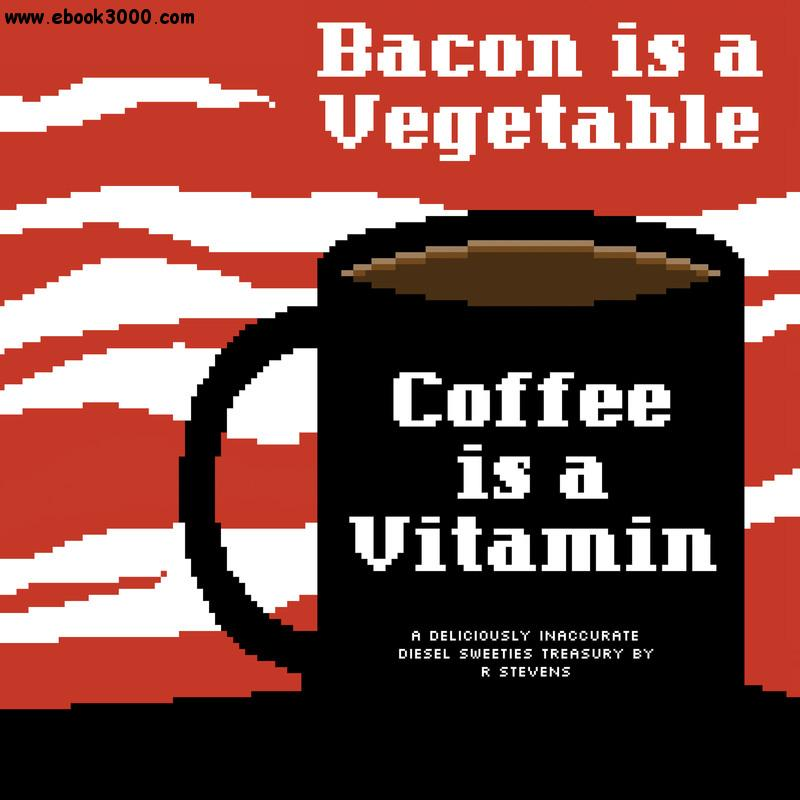 Diesel Sweeties v02 - Bacon is a Vegetable, Coffee is a Vitamin (2014) free download