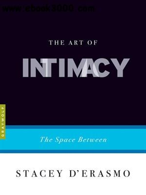 The Art of Intimacy: The Space Between free download