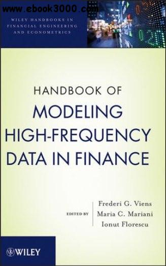 Handbook of Modeling High-Frequency Data in Finance free download