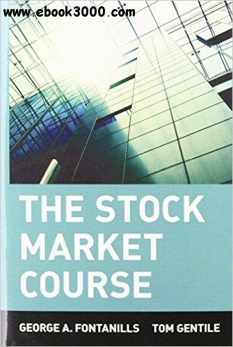 George A. Fontanills, Tom Gentile - The Stock Market Course free download