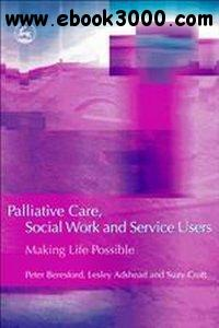 Peter Beresford - Palliative Care, Social Work and Service Users free download