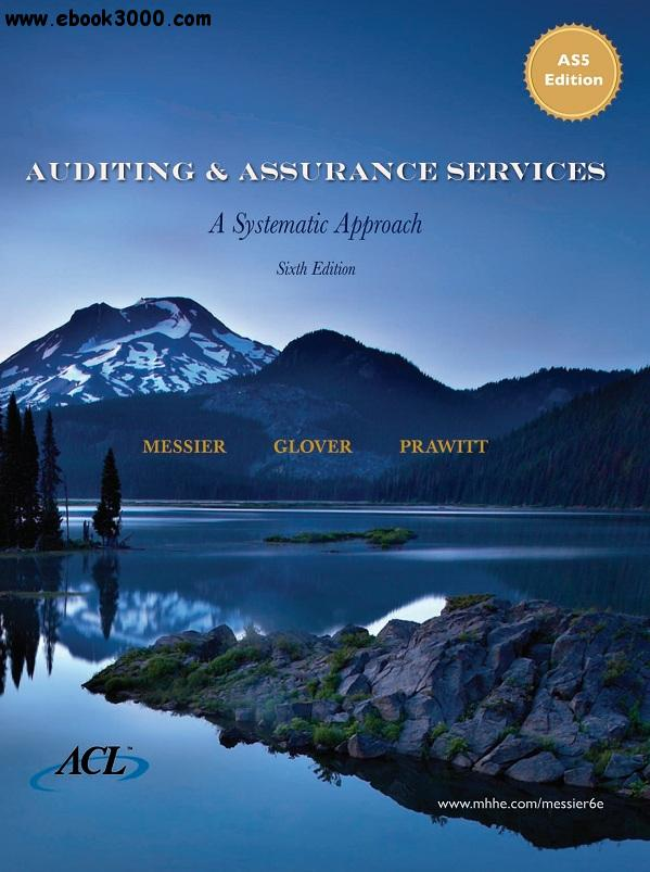 Auditing & Assurance Services: A Systematic Approach, 6th edition free download