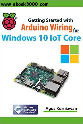 Getting Started with Arduino Wiring for Windows 10 IoT Core free download