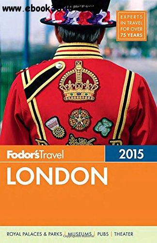 Fodor's London 2015 (Full-color Travel Guide) free download