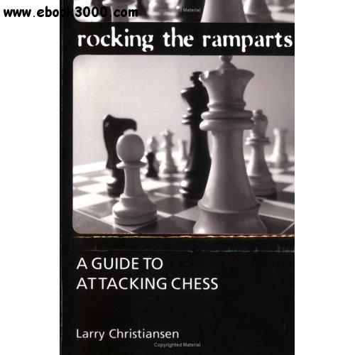 Rocking the Ramparts: Guide to Attacking Chess free download