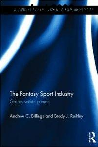The Fantasy Sport Industry: Games within Games free download