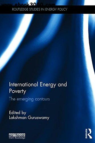 International Energy and Poverty: The emerging contours free download