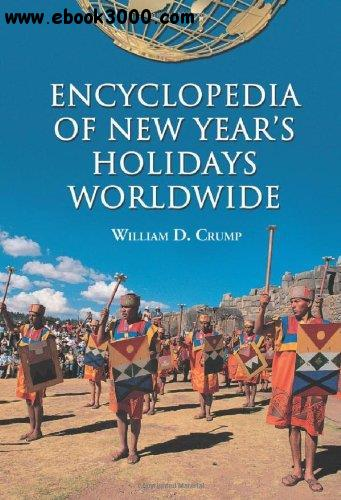 Encyclopedia of New Year's Holidays Worldwide free download