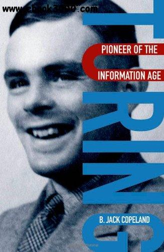 Turing: Pioneer of the Information Age free download