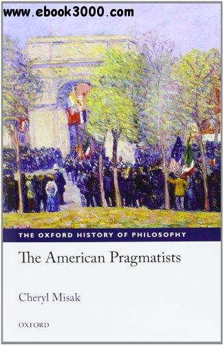 The American Pragmatists free download