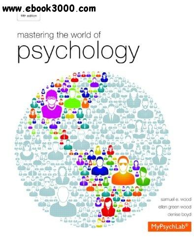 Mastering the World of Psychology, 5th  Edition free download
