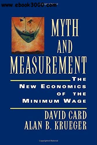 Myth and Measurement: The New Economics of the Minimum Wage free download