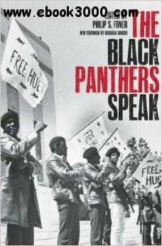 Black Panthers Speak, 3rd  Edition free download