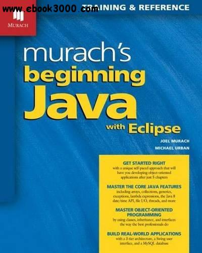 Murach's Beginning Java with Eclipse free download