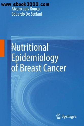 Nutritional Epidemiology of Breast Cancer free download