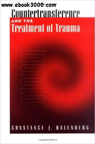 Countertransference and the Treatment of Trauma free download
