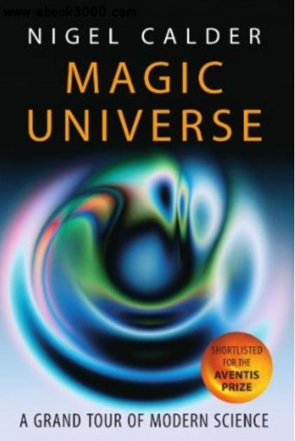 Magic Universe: A Grand Tour of Modern Science free download