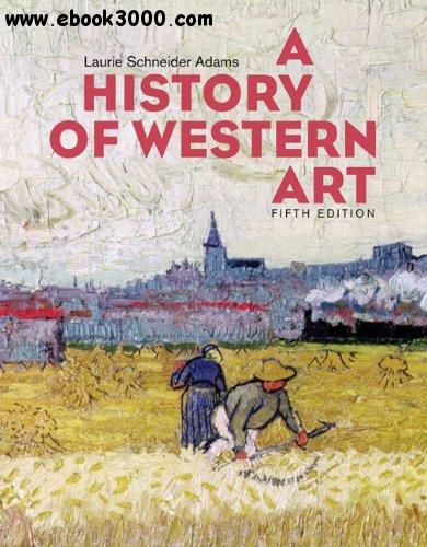 A History of Western Art, 5th edition free download