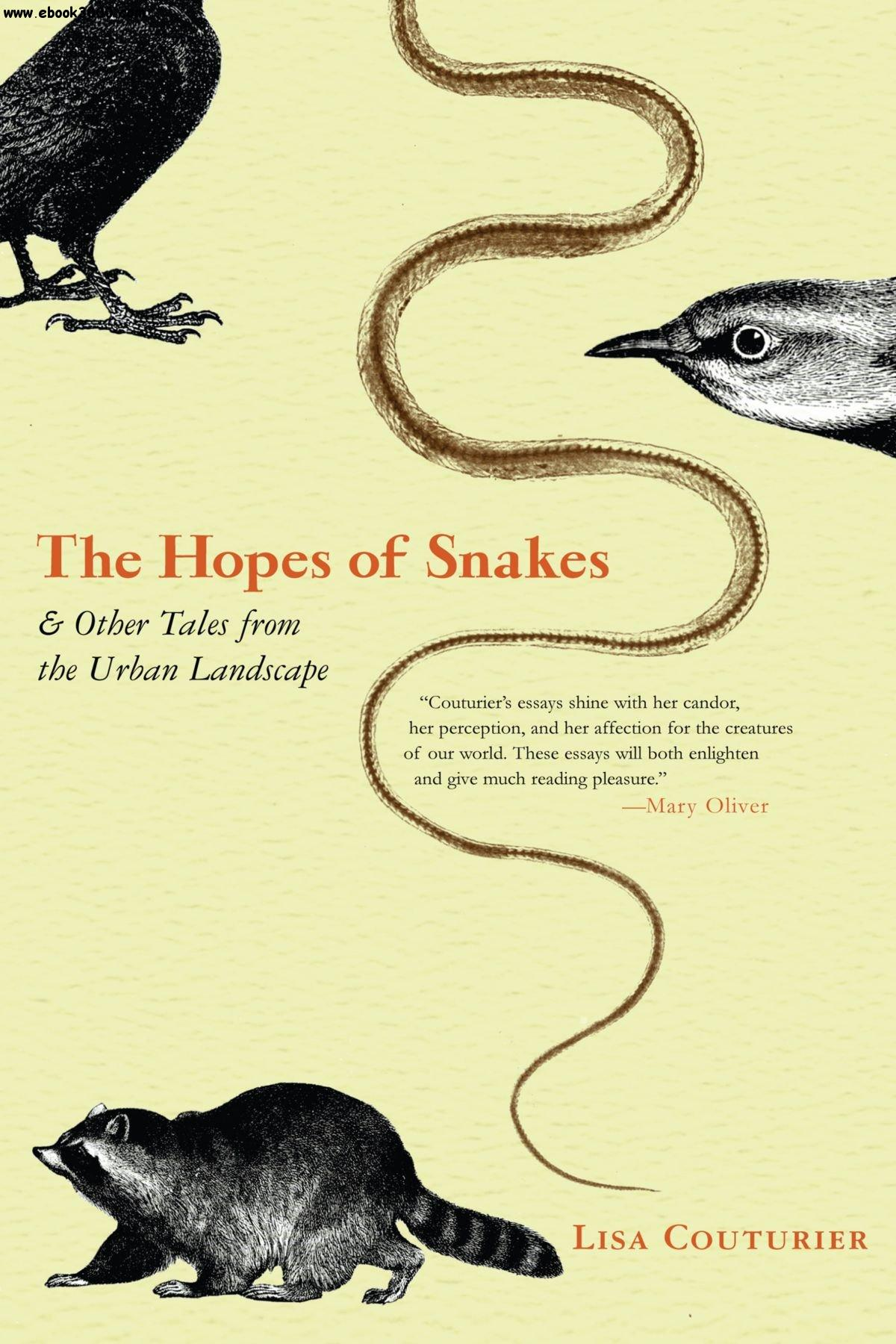 The Hopes of Snakes: And Other Tales from the Urban Landscape free download
