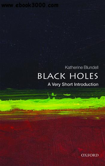 Black Holes: A Very Short Introduction free download