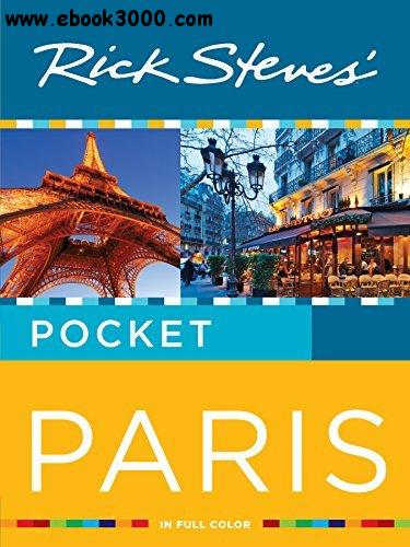 Rick Steves' Pocket Paris, Second Edition free download