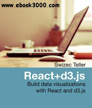 React+d3 js: Build data visualizations with React and d3 js