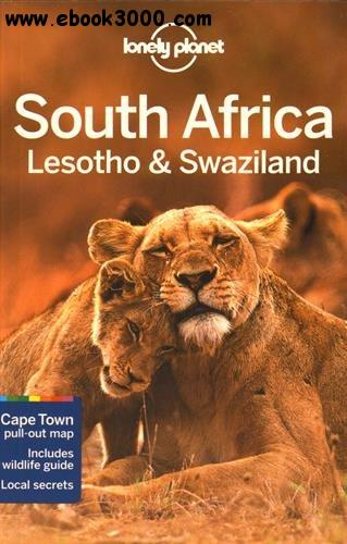 Lonely Planet South Africa, Lesotho & Swaziland free download