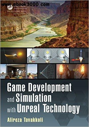 Game Development and Simulation with Unreal Technology free download
