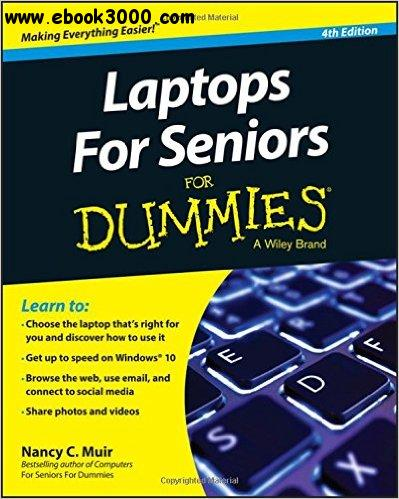 Laptops For Seniors For Dummies, 4th Edition free download