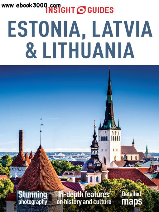 Insight Guides: Estonia, Latvia and Lithuania, 5 edition free download