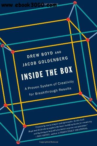 Inside the Box: A Proven System of Creativity for Breakthrough Results free download
