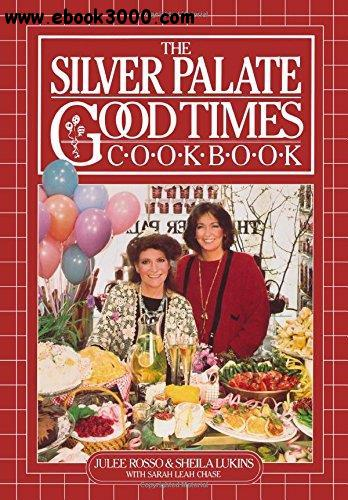 The Silver Palate Good Times Cook Book free download