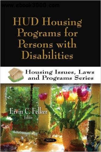 HUD Housing Programs for Persons with Disabilities free download